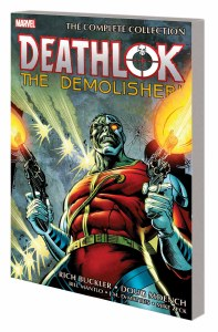 Deathlok the Demolisher TP Complete Collection