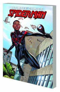 Miles Morales Ultimate Spider-Man Ultimate CollectionTP Book 01