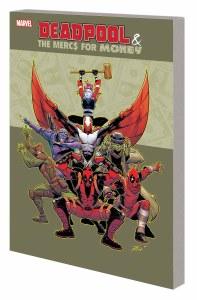 Deadpool And Mercs For Money TP Vol 01 Mo Mercs Mo Monkey