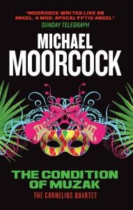 Condition of Muzak Cornelius Quartet Book 4