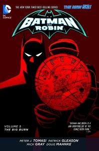 Batman and Robin TP Vol 05 The Big Burn