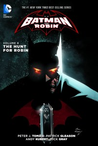 Batman and Robin TP Vol 06 The Hunt For Robin