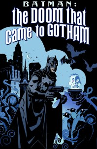 Batman The Doom that Came to Gotham TP