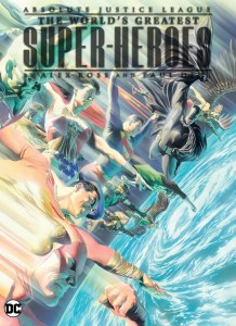 Absolute Justice League Worlds Greatest Superheroes HC