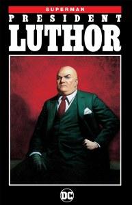 Superman President Luthor TP New Ed