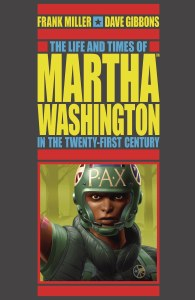 Life and Times of Martha Washington in the 21st Century TP