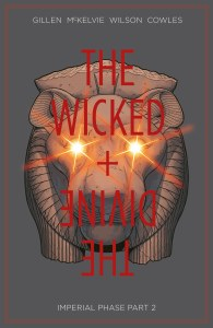 Wicked & Divine TP Vol 06 Imperial Phase Part 2