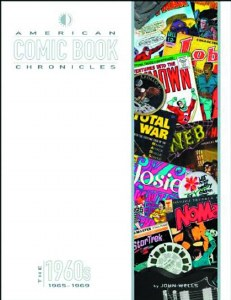 American Comic Book Chronicles HC 1965-1969