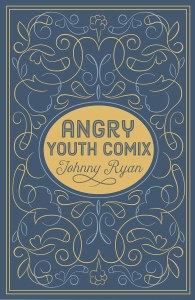 Angry Youth Comix HC