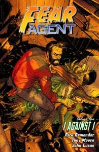 Fear Agent TP Vol 05 I Against I New Ptg