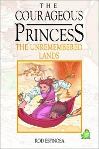 Courageous Princess HC Vol 02 Unremembered Lands