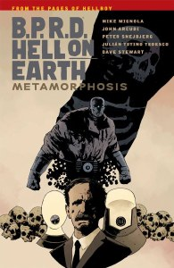 BPRD Hell on Earth TP Vol 12 Metamorphosis