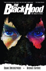 Black Hood TP Vol 01 Bullets Kiss