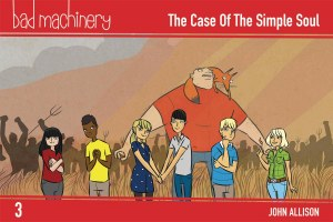Bad Machinery Pocket Ed GN Vol 03 Case Simple Soul