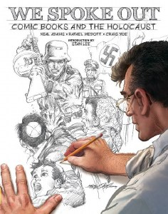We Spoke Out Comic Books and The Holocaust HC