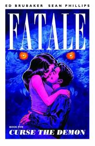 Fatale TP Vol 05 Curse The Demon