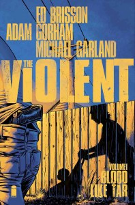 Violent TP Vol 01 Blood Like Tar