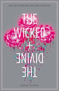 Wicked and Divine TP Vol 04 Rising Action