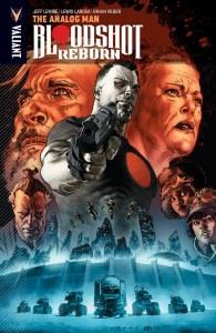 Bloodshot Reborn TP Vol 03 Analog Man