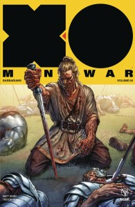 X-O Manowar 2017 TP Vol 05 Barbarians