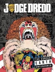 Judge Dredd Cursed Earth Saga Uncensored HC