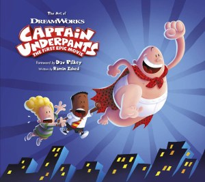Art of Captain Underpants The First Epic Movie HC