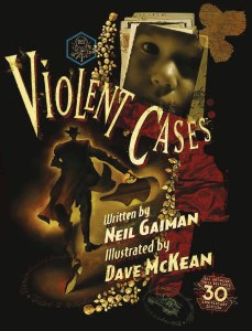 Violent Cases 30Th Anniversary Collectors HC