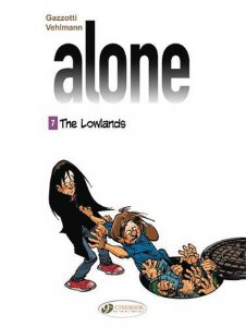 Alone GN Vol 07 Lowlands