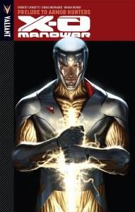 X-O Manowar TP Vol 06 Prelude To Armor Hunters