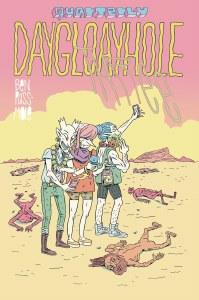 Daygloayhole Quarterly #3
