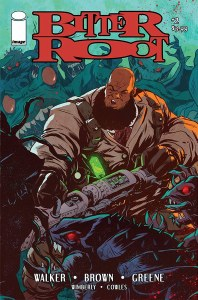 Bitter Root #2 Signed