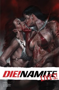 Die!Namite Lives #3