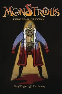 Monstrous European Getaway #1