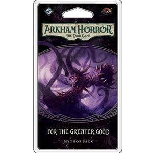 Arkham Horror LCG For the Greater Good