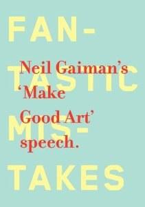 Neil Gaimans Make Good Art Speech HC