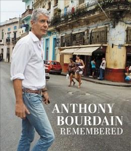 Anthony Bourdain Remembered HC