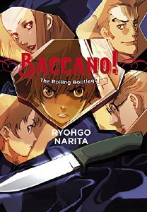 Baccano! Vol 01 The Rolling Bootlegs Hardcover