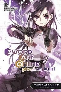 Sword Art Online Novel Vol 05 Phantom Bullet