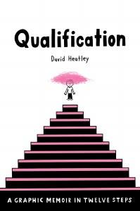 Qualification HC A Graphic Memoir in Twelve Steps
