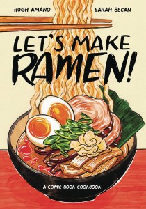 Lets Make Ramen Comic Book Cookbook
