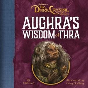 Dark Crystal Aughra's Wisdom Of Thra