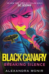 Black Canary Breaking Silence DC Icons Series HC