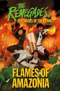 Renegades HC Vol 02 Flames of Amazonia
