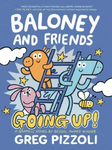 Baloney and Friends Going Up HC