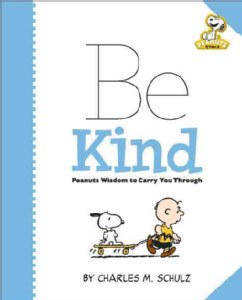 Be Kind Peanuts Wisdom to Carry You Through