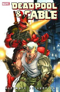 Deadpool and Cable Ultimate Collection TP Vol 01