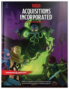 Dungeons & Dragons Acquisitions Incorporated HC