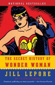 Secret History of Wonder Woman SC