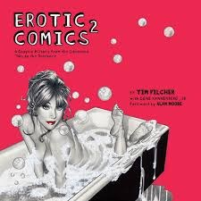 Erotic Comics 2 Graphic History from the Liberated 70s to the Internet