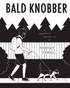 Bald Knobber A Graphic Novella